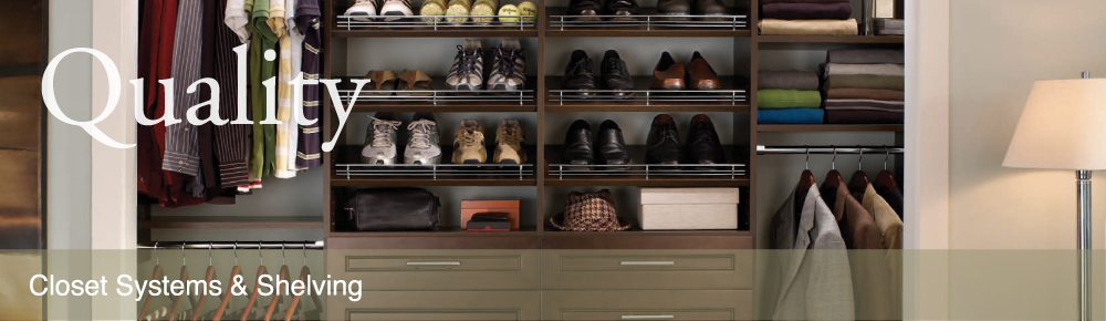 Closet Systems and Shelving